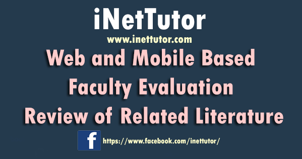 Web and Mobile Based Faculty Evaluation Review of Related Literature