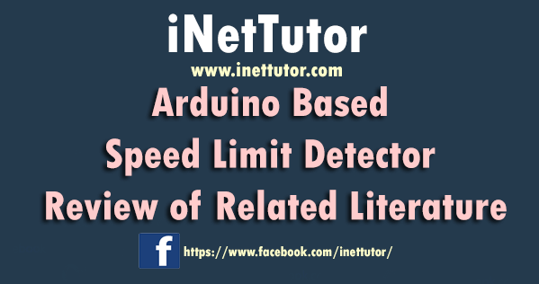Arduino Based Speed Limit Detector Review of Related Literature