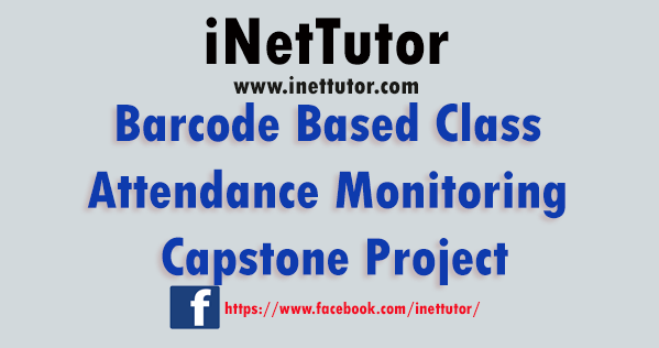 Barcode Based Class Attendance Monitoring Capstone Project