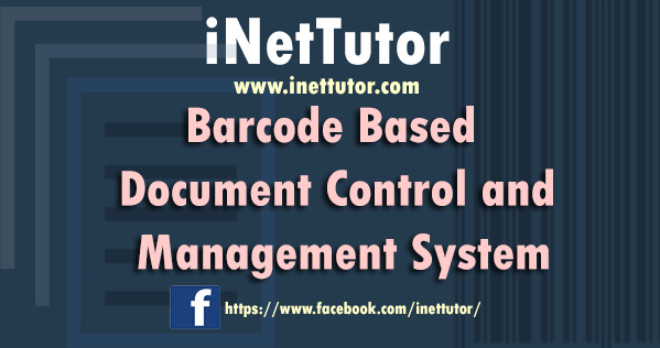 Barcode Based Document Control and Management System