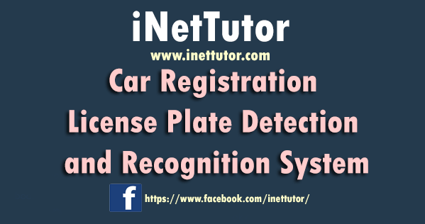 Car Registration License Plate Detection and Recognition System