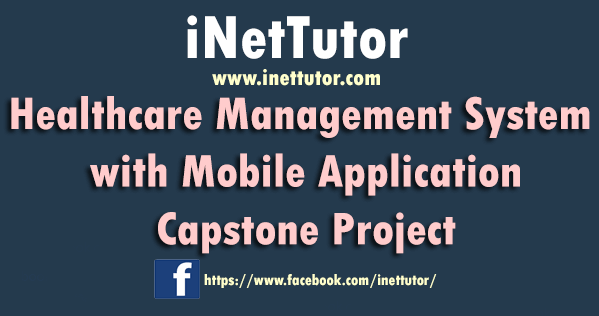 Healthcare Management System with Mobile Application Capstone Project