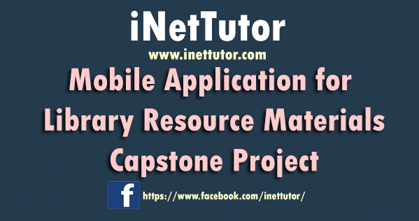 Mobile Application for Library Resource Materials Capstone Project