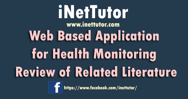 Web Based Application for Health Monitoring Review of Related Literature