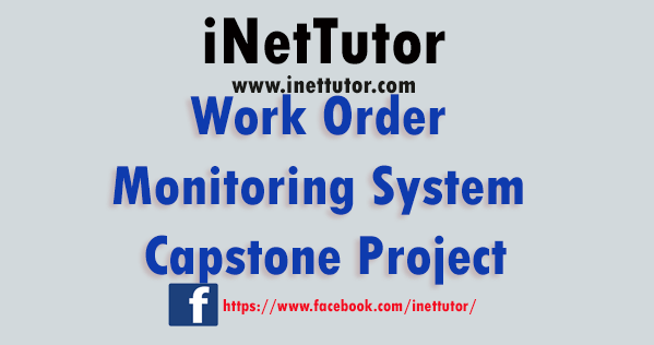Work Order Monitoring System Capstone Project
