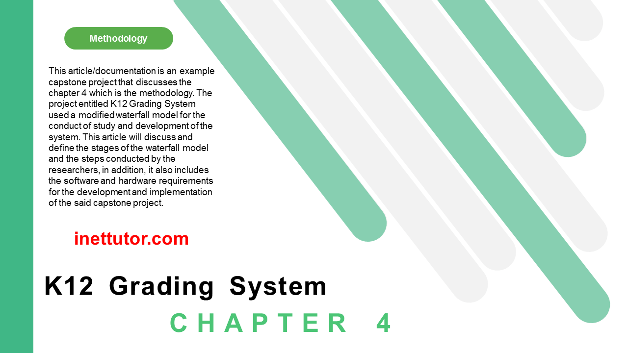 K12 Grading System Methodology Chapter 4 Documentation