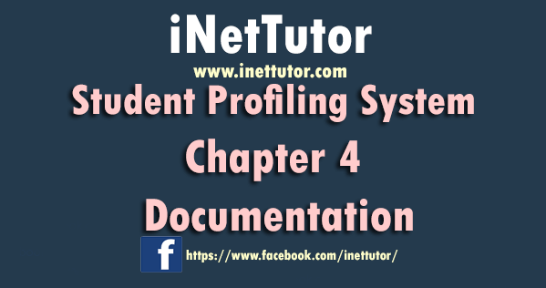 Student Profiling System Chapter 4 Documentation