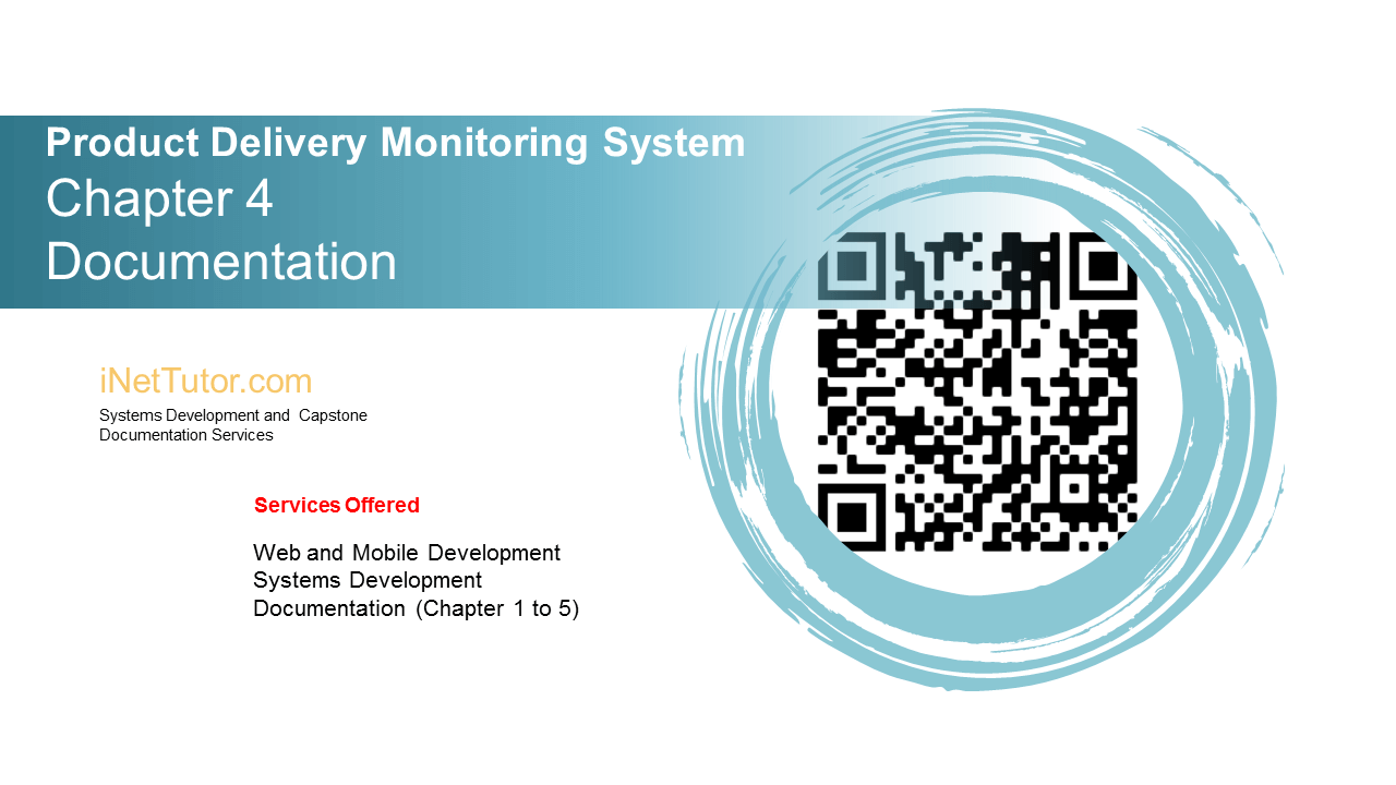 Product Delivery Monitoring System Chapter 4 Documentation