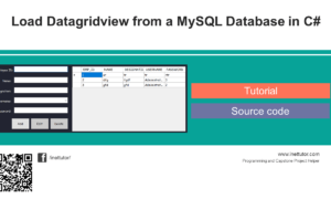 Load Datagridview from a MySQL Database in C# Tutorial and Source code