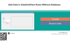 Add Data in DataGridView Rows Without Database