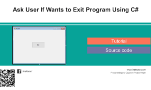 Ask User If Wants to Exit Program Using C#
