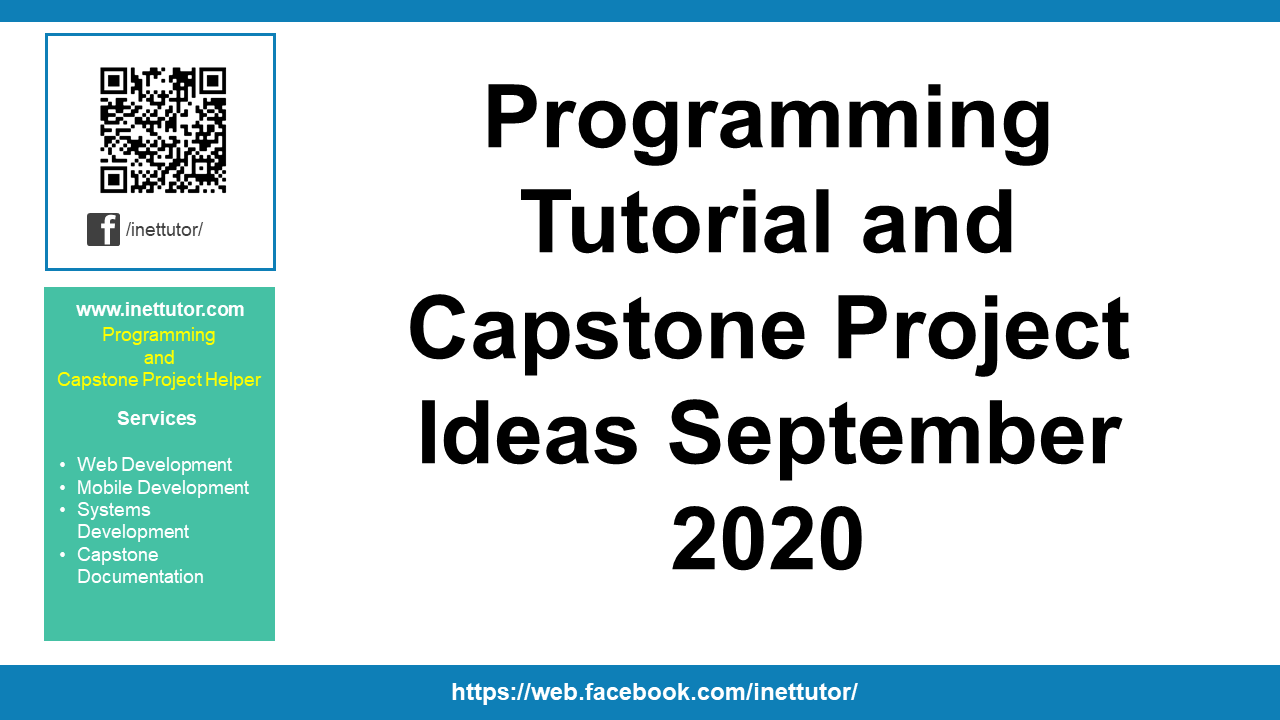 Programming Tutorial and Capstone Project Ideas September 2020