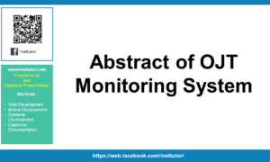 Abstract of OJT Monitoring System