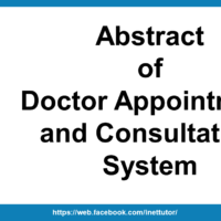 Abstract of Doctor Appointment and Consultation System