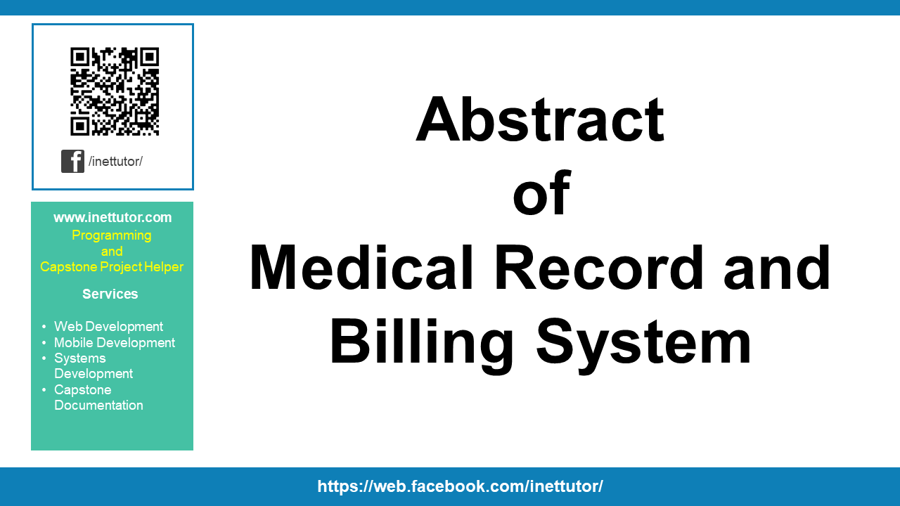 Abstract of Medical Record and Billing System