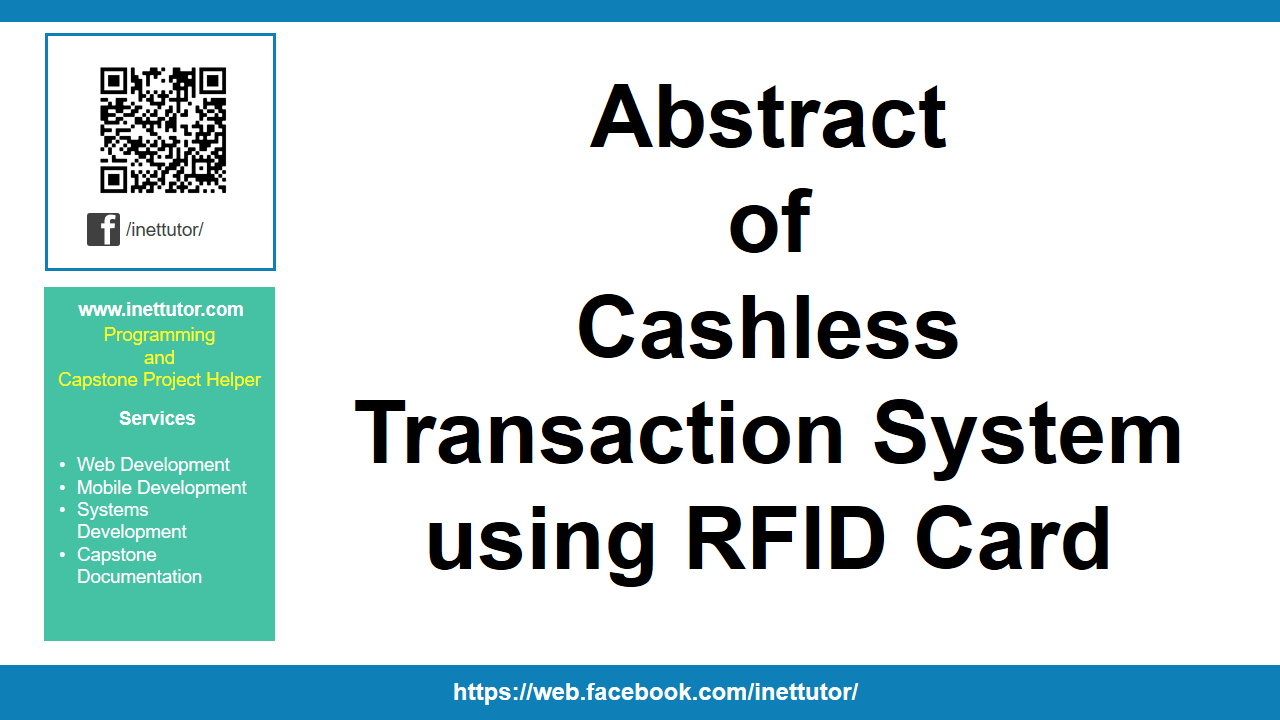 Abstract of Cashless Transaction System using RFID Card