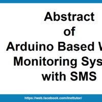 Abstract of Arduino Based Water Monitoring System with SMS