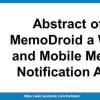 Abstract of MemoDroid a Web and Mobile Memo Notification App