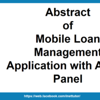 Abstract of Mobile Loan Management Application with Admin Panel