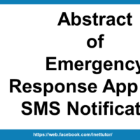Abstract of Emergency Response App with SMS Notification