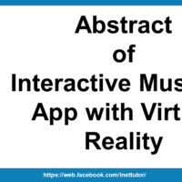 Abstract of Interactive Museum App with Virtual Reality