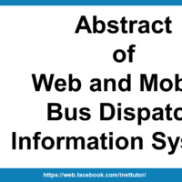 Abstract of Web and Mobile Bus Dispatch Information System