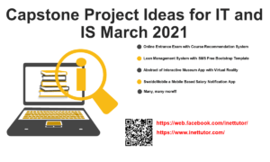 Capstone Project Ideas for IT and IS March 2021