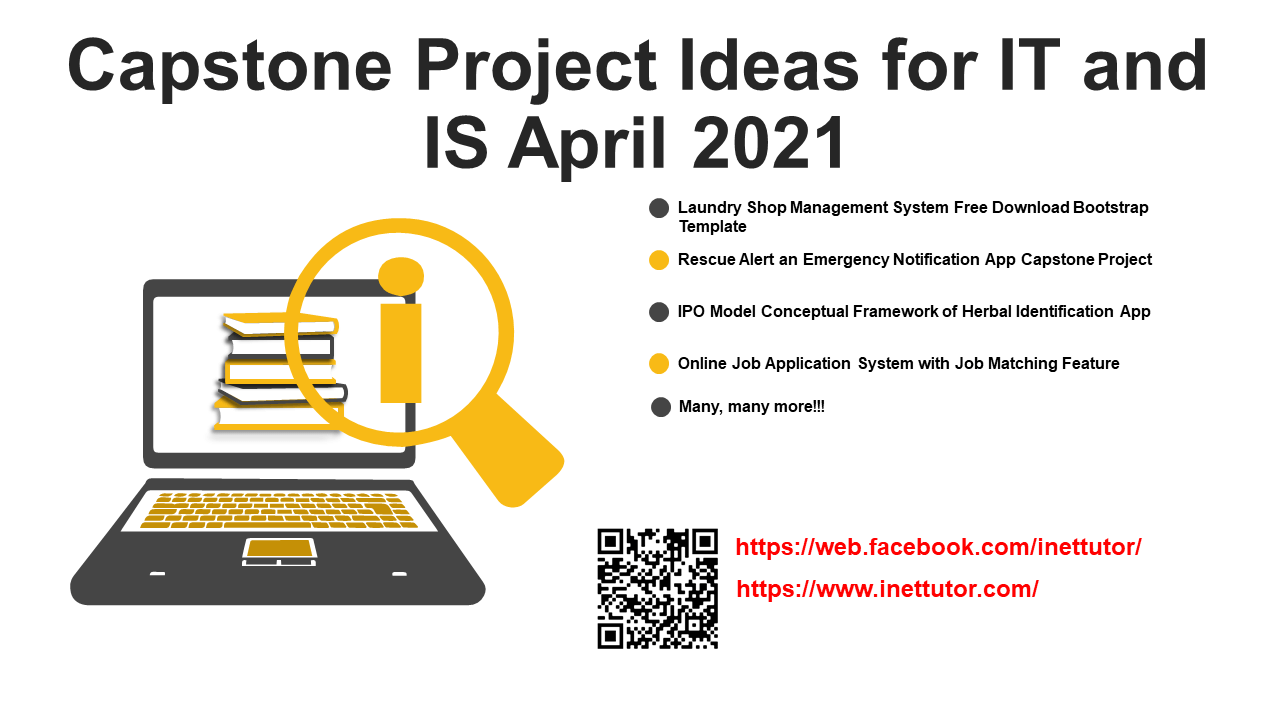 Capstone Project Ideas for IT and IS April 2021