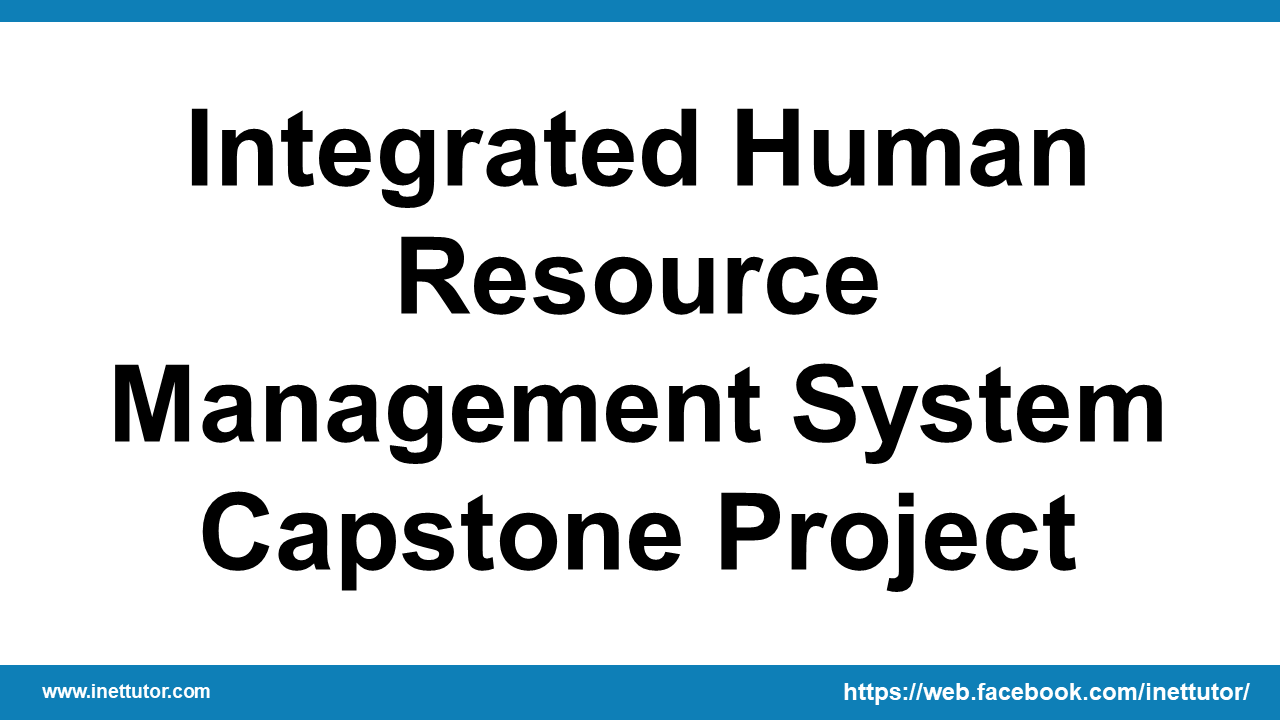 Integrated Human Resource Management System Capstone Project