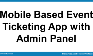 Mobile Based Event Ticketing App with Admin Panel
