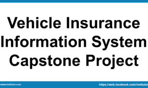 Vehicle Insurance Information System Capstone Project