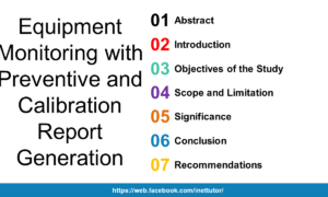 Equipment Monitoring with Preventive and Calibration Report Generation