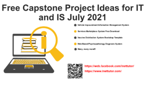 Free Capstone Project Ideas for IT and IS July 2021