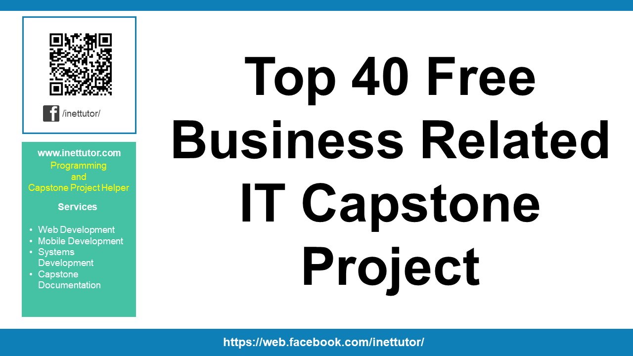 Top 40 Free Business Related IT Capstone Project